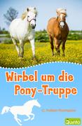 Wirbel um die Pony-Truppe