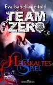 Team Zero 1 - Heißkaltes Spiel