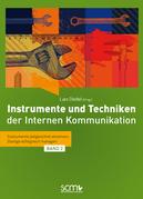 Instrumente und Techniken der Internen Kommunikation - Band 2