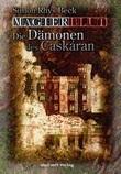 Magierblut - Die Dämonen des Caskáran