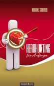Headhunting für Anfänger