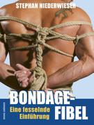 Bondage-Fibel. Eine fesselnde Einführung