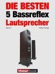 Die besten 5 Bassreflex-Lautsprecher (Band 2)