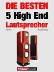Die besten 5 High End-Lautsprecher (Band 2)
