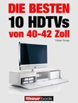 Die besten 10 HDTVs von 40 bis 42 Zoll