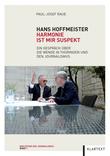 Hans Hoffmeister. Harmonie ist mir suspekt