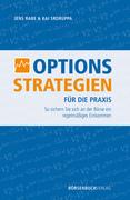 Optionsstrategien für die Praxis