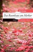 Das Rosenhaus am Merkur
