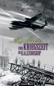 Kindheit und Kriegszeit im Kaleidoskop