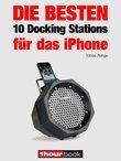 Die besten 10 Docking Stations für das iPhone