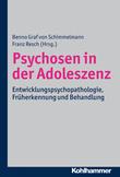 Psychosen in der Adoleszenz