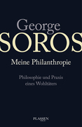 George Soros: Meine Philanthropie