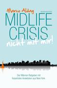 Midlife Crisis - nicht mit mir!