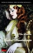 Wenn es dunkel wird im Märchenwald ...: Aladins Wunderlampe