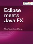 Eclipse meets Java FX