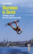 Überleben in Zürich