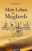 Mein Leben im Maghreb