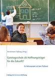 Ganztagsschule als Hoffnungsträger für die Zukunft