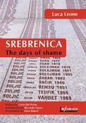 Srebrenica. The days of shame
