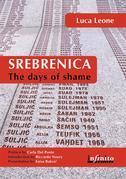 Srebrenica. The days of shame