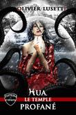 Hua, le temple profané.