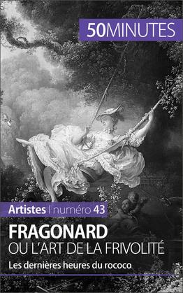 Fragonard ou l'art de la frivolité