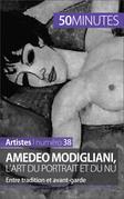 Amedeo Modigliani, l'art du portrait et du nu