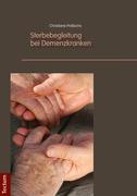 Sterbebegleitung bei Demenzkranken