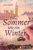 Drei Sommer wie ein Winter