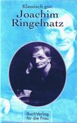 Klassisch gut: Joachim Ringelnatz