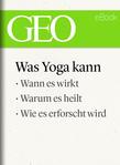 Was Yoga kann (GEO eBook)