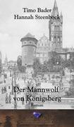 Der Mannwolf von Königsberg