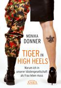 Tiger in High Heels