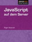 JavaScript auf dem Server