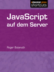 JavaScript auf dem Server