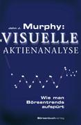 Murphy: Visuelle Aktienanalyse