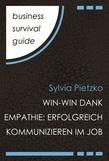 Business Survival Guide: Win-Win dank Empathie