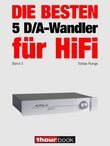 Die besten 5 D/A-Wandler für HiFi (Band 3)