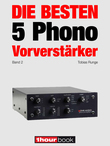 Die besten 5 Phono-Vorverstärker (Band 2)