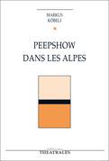 Peepshow dans les Alpes