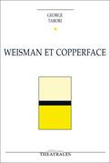 Weisman et Copperface