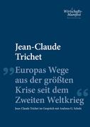 Europas Wege aus der größten Krise seit dem Zweiten Weltkrieg