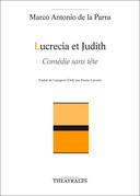 Marco Antonio de la Parra - Lucrecia et Judith
