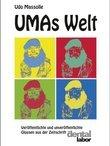 UMAs Welt