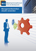 Managementtechniken situativ anwenden
