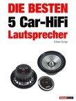 Die besten 5 Car-HiFi-Lautsprecher