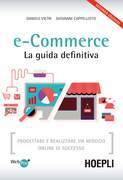 e-Commerce. La guida definitiva