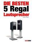 Die besten 5 Regal-Lautsprecher