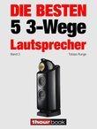 Die besten 5 3-Wege-Lautsprecher (Band 3)