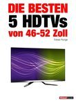 Die besten 5 HDTVs von 46 bis 52 Zoll